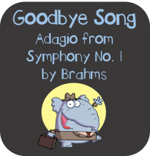Adagio from Symphony No. 1 by Brahms: Goodbye Song