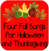 Four Fall Songs for Halloween and Thanksgiving